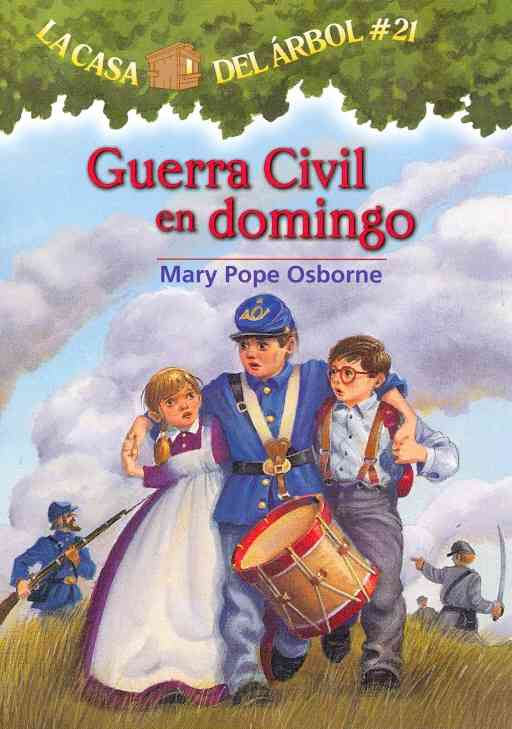 Guerra civil en domingo / Civil War on Sunday By Osborne, Mary Pope